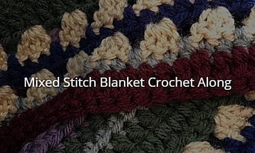Mixed Stitch Blanket Crochet Along
