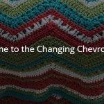 Changing Chevrons Crochet Along Intro